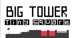 Big Tower Tiny Square game