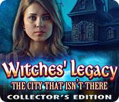 play Witches' Legacy: The City That Isn'T There Collector'S Edition
