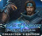 play Spirits Of Mystery: The Fifth Kingdom Collector'S Edition
