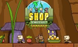 Shop Empire Fantasy game