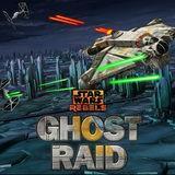 Star Wars Rebels Ghost Raid game