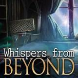 Whispers From Beyond game