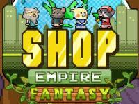 play Shop Empire Fantasy