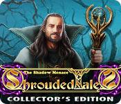 play Shrouded Tales: The Shadow Menace Collector'S Edition