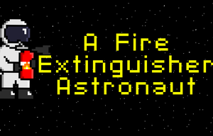 play A Fire Extinguisher Astronaut