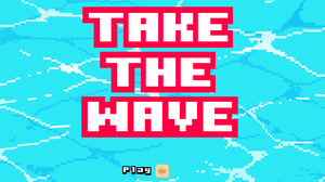 play Take The Wave