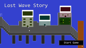 Last Wave Story game
