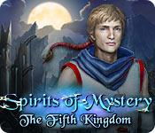 play Spirits Of Mystery: The Fifth Kingdom