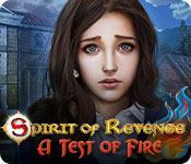 play Spirit Of Revenge: A Test Of Fire