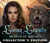 play Living Legends: Beasts Of Bremen Collector'S Edition