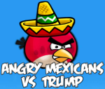 Angry Mexicans Vs Trump