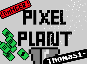Pixel Plant game