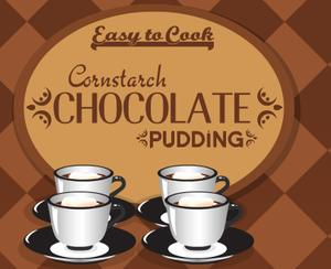 Easy To Cook Cornstarch Chocolate Pudding game