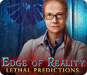 play Edge Of Reality: Lethal Predictions