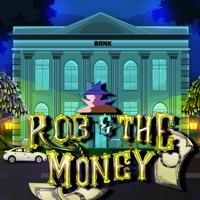 play Rob The Money