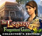play The Legacy: Forgotten Gates Collector'S Edition