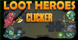 play Loot Heroes: Clicker