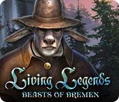 play Living Legends: Beasts Of Bremen
