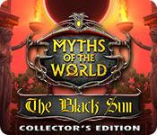 play Myths Of The World: The Black Sun Collector'S Edition
