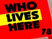 Who Lives Here 78 game
