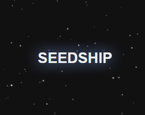 play Seedship