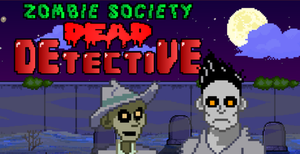 Zombie Society - Dead Detective game
