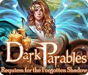 play Dark Parables: Requiem For The Forgotten Shadow
