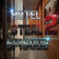 play 8B Hotel Steal Episode 2