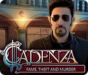 play Cadenza: Fame, Theft And Murder