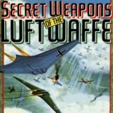 Secret Weapons Of The Luftwaffe game