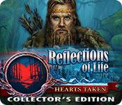 play Reflections Of Life: Hearts Taken Collector'S Edition