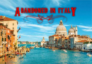 Abandoned In Italy game