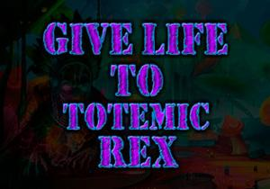 Give Life To Totemic Rex game