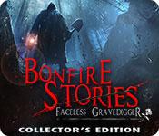 play Bonfire Stories: The Faceless Gravedigger Collector'S Edition