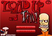 play Load Up And Kill