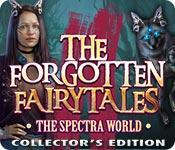 play The Forgotten Fairy Tales: The Spectra World Collector'S Edition