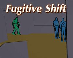 play Fugitive Shift