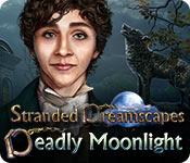play Stranded Dreamscapes: Deadly Moonlight