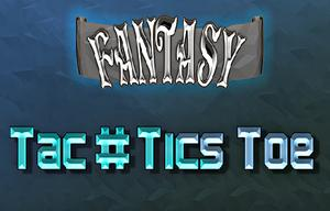 Fantasy Tac#Ticstoe Demo game
