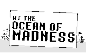 play At The Ocean Of Madness