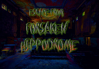 Escape From Forsaken Hippodrome game