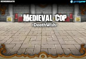 Medieval Cop 8 -Deathwish- (Part 1) game