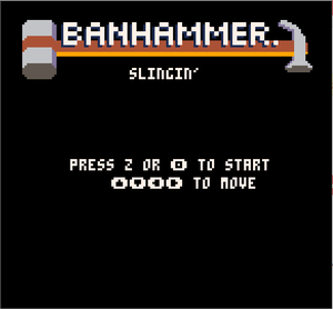 play Banhammer Slignin'