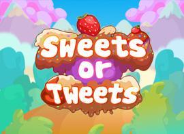 play Sweets Or Tweets