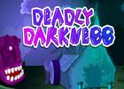 play Deadly Darkness Escape