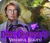 play Dark Dimensions: Vengeful Beauty