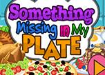 play Something Missing In My Plate