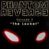 play Phantom Reverse Episode 3 The Locket
