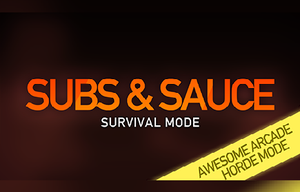 Subs & Sauce: Survival Mode game