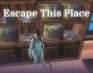 play Escape This Place - Chapter 1
